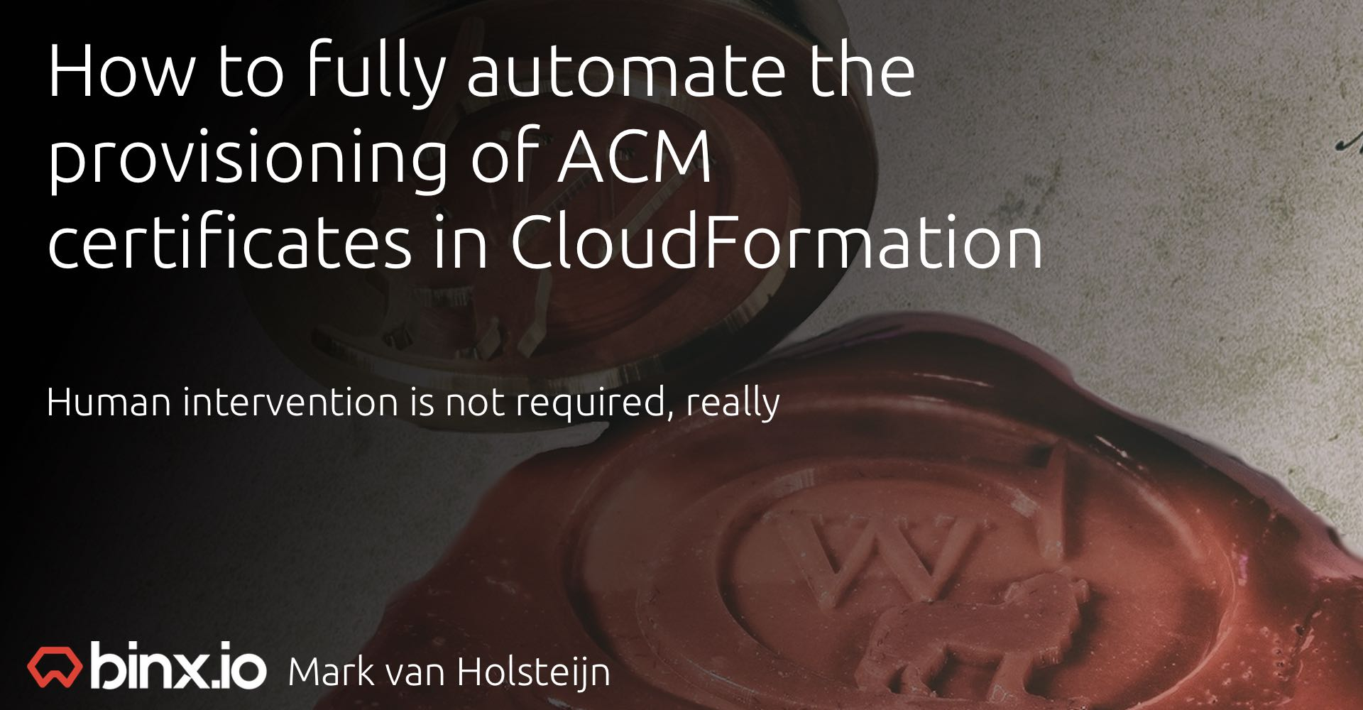 How to fully automate the provisioning of ACM certificates in