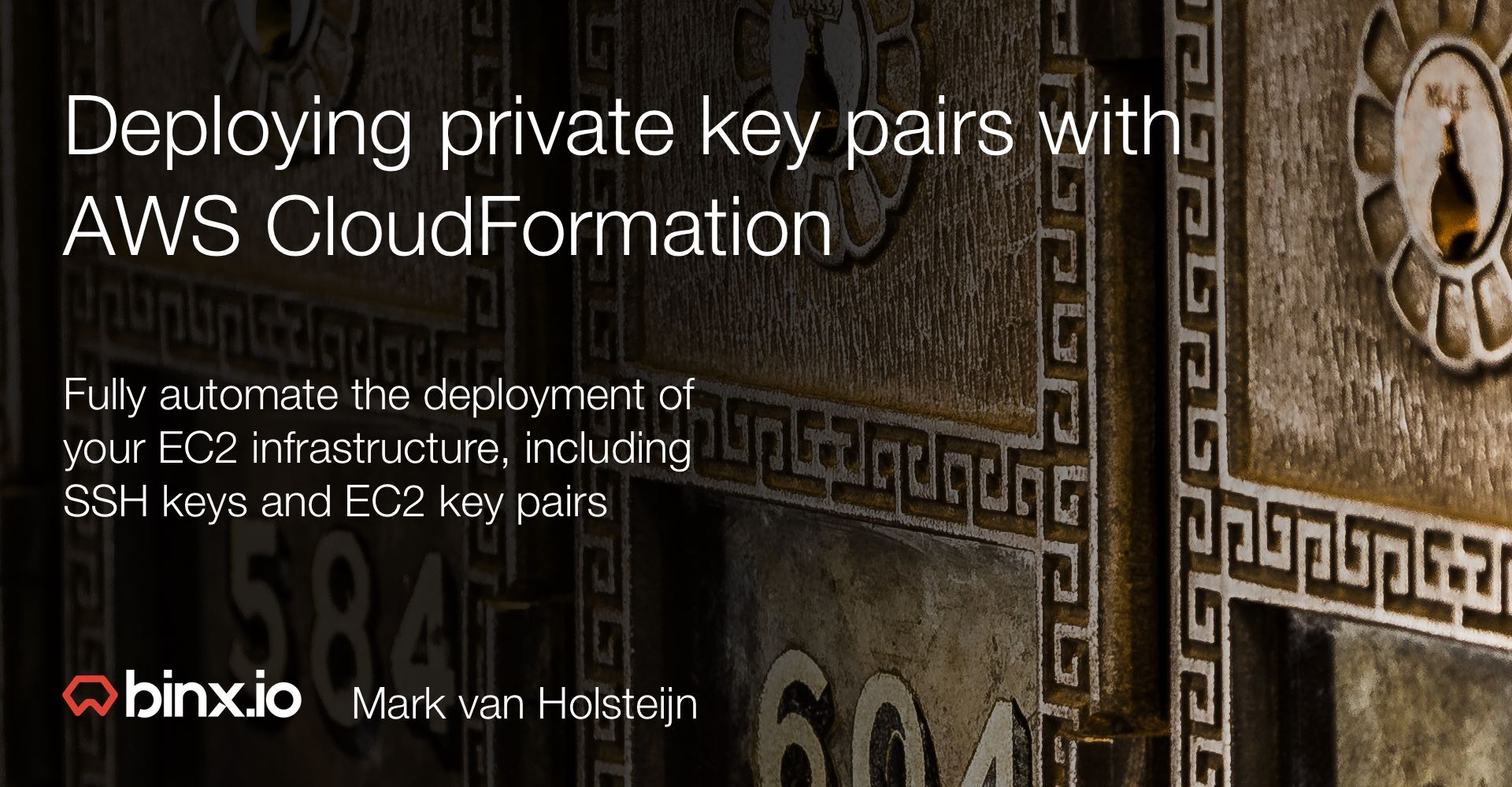 Deploying private key pairs with AWS CloudFormation