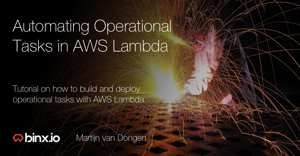 A Tutorial on Automating Operational Tasks in AWS Lambda